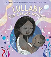 Lullaby (For a Black Mother) (board book)