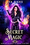 Secret Magic: Renfurt Academy of Magic Year Two (Cass Anka Book 2)