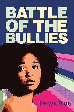 Battle of the Bullies