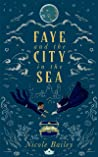 Faye and the City in the Sea (Faye and the Ether #2)