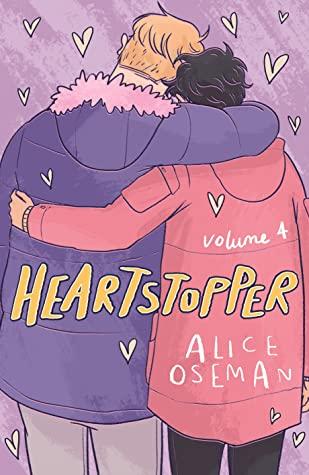 Heartstopper, Volume Four (Heartstopper, #4) by Alice Oseman