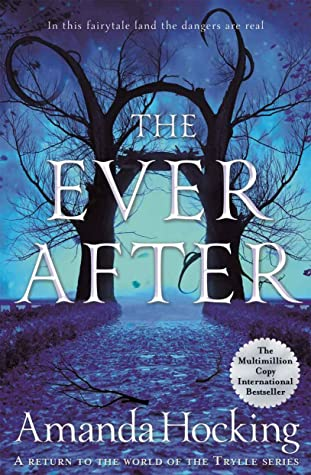 The Ever After by Amanda Hocking