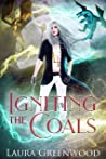 Igniting The Coals (The Dragon Duels Book 2)