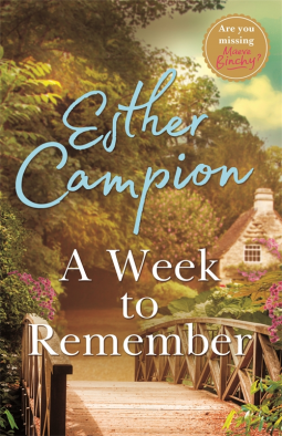 A Week To Remember by Esther Campion