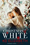 Christmas of White (The Bright Series, Book 3)