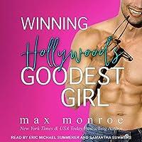 Winning Hollywood's Goodest Girl (Hollywood, #2)