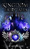 Kingdom of Fairytales (Kingdom of Fairytales The Final Season Book 3)