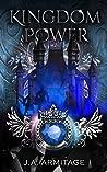 Kingdom of Power (Kingdom of Fairytales The Final Season Book 2)