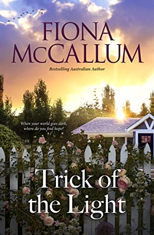 Trick of the Light by Fiona McCallum