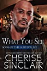 What You See by Cherise Sinclair