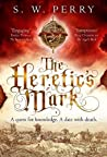 The Heretic's Mark (The Jackdaw Mysteries #4)