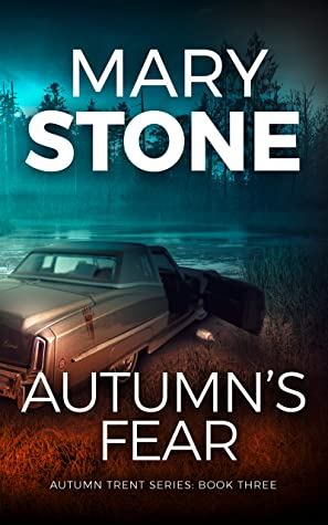 Autumn's Fear by Mary Stone