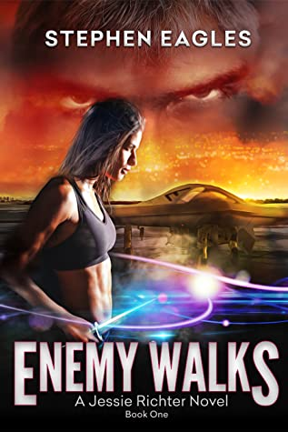 ENEMY WALKS (Book 1: A Jessie Richter Novel)