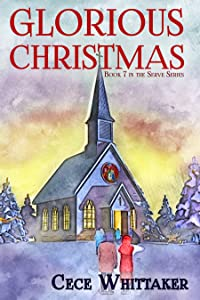 Glorious Christmas (The Serve, #7)