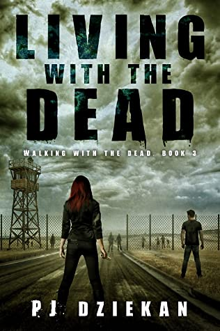 Living with the Dead (Walking with the Dead, #3)