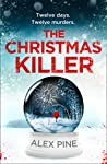 The Christmas Killer: The debut thriller in a gripping new British detective crime fiction series for 2020 (DI James Walker series, Book 1)