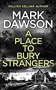 A Place To Bury Strangers (Atticus Priest #2)