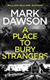 A Place To Bury Strangers (Atticus Priest #2)