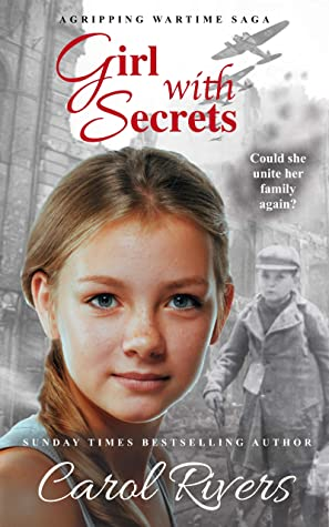 Girl with Secrets by Carol Rivers