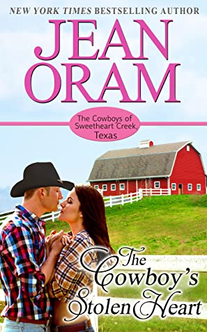 The Cowboy's Stolen Heart (The Cowboys of Sweetheart Creek Texas, #1)