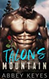TALON'S MOUNTAIN: When An Older Man Falls In Love With A Younger Curvy Woman (Older Handsome Mountain Men Book 3)