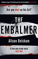 The Embalmer: A gripping new thriller from the international bestseller