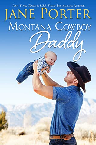 Montana Cowboy Daddy by Jane Porter