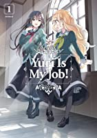 Yuri is My Job!, Vol. 1