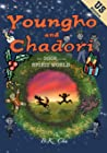 The Door to the Spirit World (US Edition): Youngho and Chadori, Book I