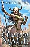 Creation Mage 4 (War Mage Academy, #4)