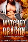 Matched To His Dragon (The Dates of Our Lives, #4)
