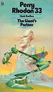 The Giant's Partner (Perry Rhodan - English, #33)