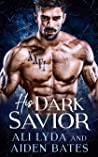 His Dark Savior (Titan Bodyguards: Duty and Desire)