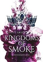 Brennendes Land (Kingdoms of Smoke, #3)