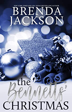 THE BENNETTS' CHRISTMAS (The Bennett Family and the Masters Family Book 6)