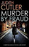 Murder by Fraud