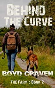 The Farm Book 2 : Behind The Curve