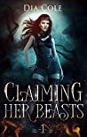 Claiming Her Beasts  (Claiming Her Beasts, #1)