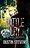 Battle Cry (The My Mira Saga #6)