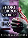 Short Horror Stories Volumes 1-3 (Paranormal Suspense Collection)