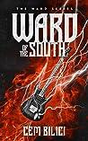 Ward of the South (The Ward, #1)