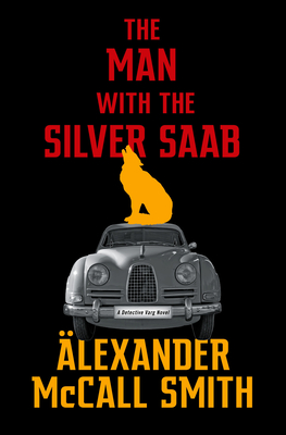 The Man with the Silver Saab (Detective Varg Series, #3)