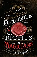 A Declaration of the Rights of Magicians: A Novel