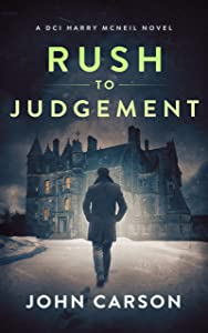 Rush to Judgement (DCI Harry McNeil, #8)