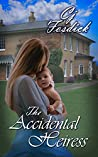 The Accidental Heiress (Accidentals, #3)