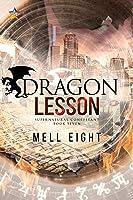 Dragon Lesson (Supernatural Consultant Book 7)