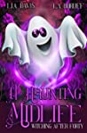 A Haunting Midlife (Witching After Forty, #3)