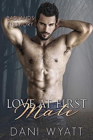 Love At First Mate by Dani Wyatt