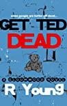 Get Ted Dead
