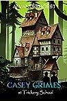 Trickery School (Casey Grimes #2)